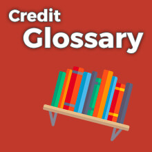 Credit Glossary