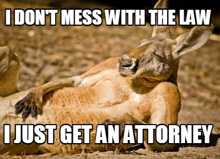Get an attorney meme